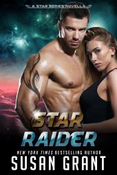 Star Raider: A Star Series Novella