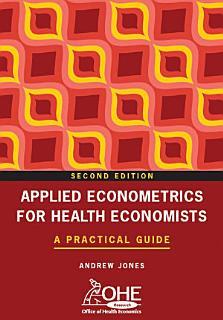 Applied Econometrics for Health Economists Book