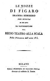 Le nozze di Figaro: Dramma semiserio per musica in 2 atti