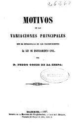 Motivos de las variaciones principales que ha introducido en los procedimientos la ley de enjuiciamiento civil