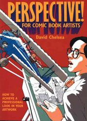 Perspective! for Comic Book Artists