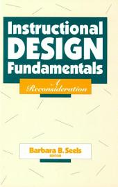 Instructional Design Fundamentals: A Reconsideration