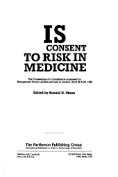 Risk and Consent to Risk in Medicine