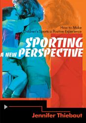 Sporting A New Perspective Book PDF