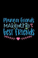 Planner Friends Make the Best Friends