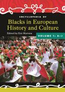Encyclopedia of Blacks in European History and Culture: K-Z