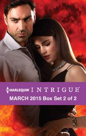 Harlequin Intrigue March 2015 - Box Set 2 of 2: Secrets\Seduced by the Sniper\The Pregnant Witness