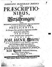 Dissertatio Inauguralis Iuridica De Praescriptionibus, Von Verjährungen