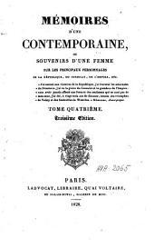 Mémoires d'une contemporaine, ou Souvenirs d'une femme sur les principaux personnages de la république: du consulat, de l'empire, etc. ...