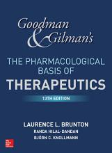 Goodman and Gilman s The Pharmacological Basis of Therapeutics  13th Edition PDF