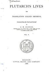 Plutarch's Lives: The Translation Called Dryden's, Volume 5