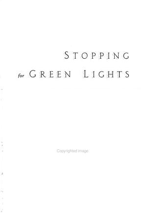 Stopping For Green Lights