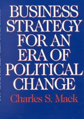 Business Strategy for an Era of Political Change