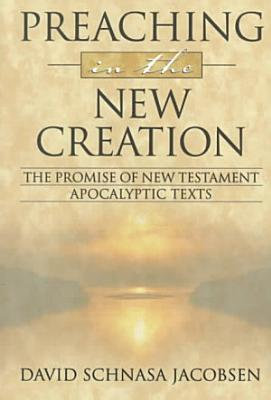 Preaching in the New Creation PDF