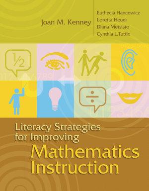Literacy Strategies for Improving Mathematics Instruction