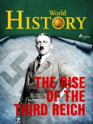 The Rise Of The Third Reich Book PDF
