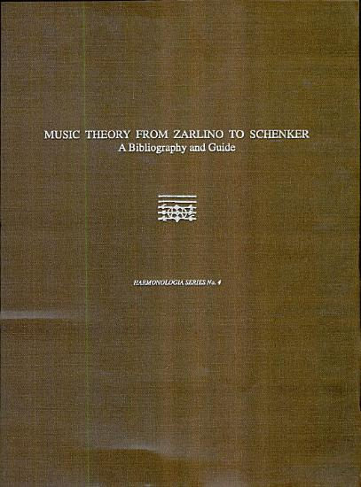 Music Theory from Zarlino to Schenker PDF