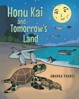 Honu Kai and Tomorrow s Land PDF