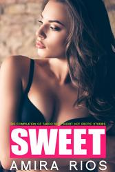 Sweet   Big Compilation of Taboo Sexy Short Hot Erotic Stories PDF