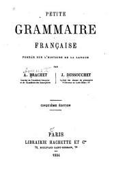 Petite grammaire française fondée sur l'histoire de la langue
