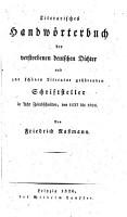 Literarisches Handw  rterbuch der verstorbenen deutschen Dichter und zur sch  nen Literatur geh  renden Schriftsteller PDF