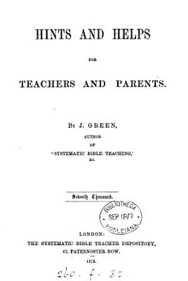 Hints and helps for teachers and parents  on Sunday schools   PDF