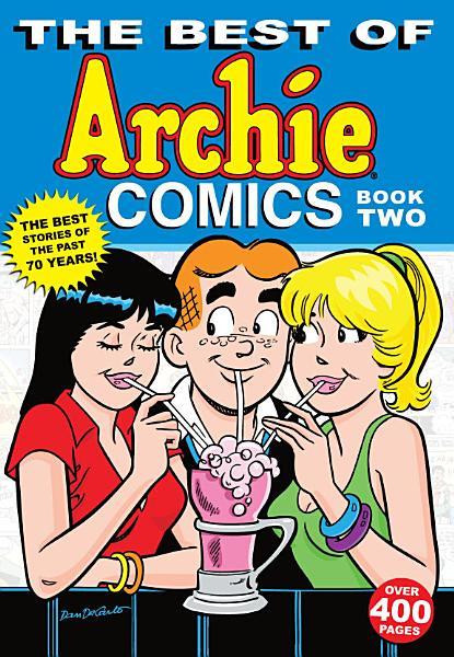 The Best of Archie Comics PDF