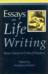 Essays On Life Writing Book PDF