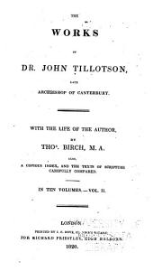 Works of Dr. John Tillotson, Late Archbishop of Canterbury: Volume 2