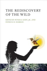 The Rediscovery Of The Wild Book PDF