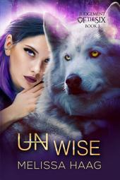 (Un)wise: Judgement of the Six, Book 3