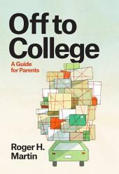 Off to College: A Guide for Parents