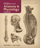 Van De Graaff S Photographic Atlas For The Anatomy And Physiology Laboratory 8e Book PDF