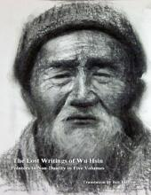 The Lost Writings of Wu Hsin: Pointers to Non Duality in Five Volumes