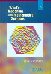 What's Happening in the Mathematical Sciences: Volume 7