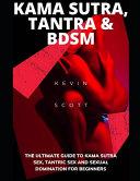 Kama Sutra, Tantra & BDSM