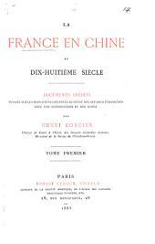 La France en Chine au dix-huitième siècle: documents inédits