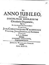 De anno iubileo secundum disciplinam Hebraeorum disputatio