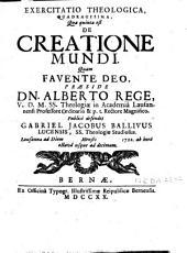 Exercitatio theologica quadragesima quae quinta est de creatione mundi ...