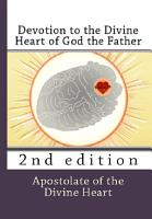 Devotion to the Divine Heart of God the Father PDF