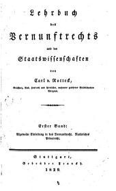 Lehrbuch des Vernunftrechts und der Staatswissenschaften: Band 1