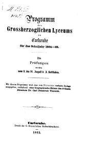 Programm des Grossherzoglichen Lyceums zu Karlsruhe: für das Schuljahr ... 1864/65