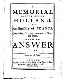 A Memorial Dispersed In Holland  By An Emissary Of France