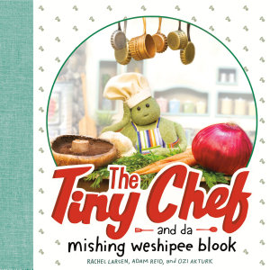 The Tiny Chef Book
