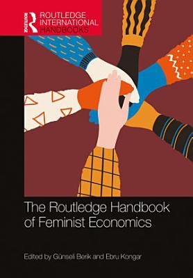 The Routledge Handbook of Feminist Economics