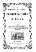 Die Kultur Geschichte des de  tschen Volks in Bildern  Abt  1   Die Urzeit  etc    PDF