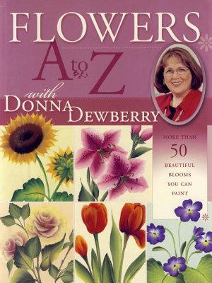Flowers A to Z with Donna Dewberry PDF
