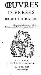 Oeuvres diverses du Sieur Rousseau