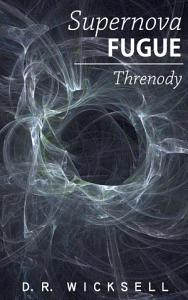 Supernova Fugue / Threnody
