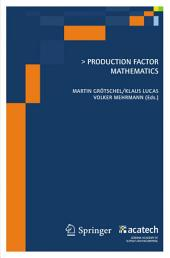 Production Factor Mathematics